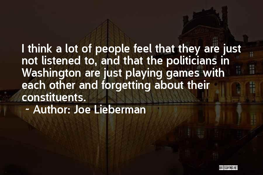 Playing Games With Someone Quotes By Joe Lieberman