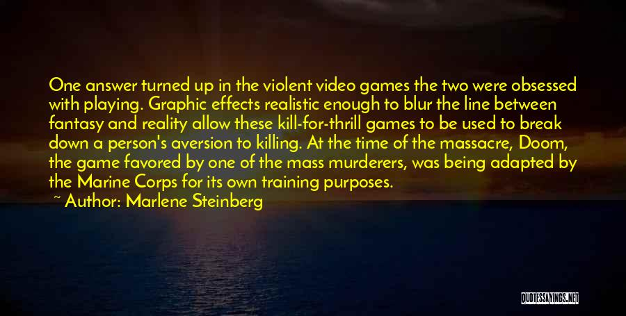 Playing Games With Someone Quotes By Marlene Steinberg
