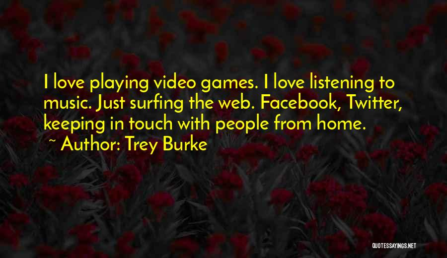 Playing Games With Someone Quotes By Trey Burke