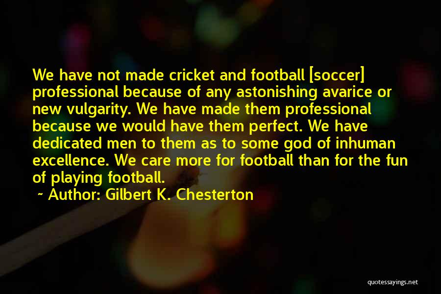 Playing Sports For Fun Quotes By Gilbert K. Chesterton
