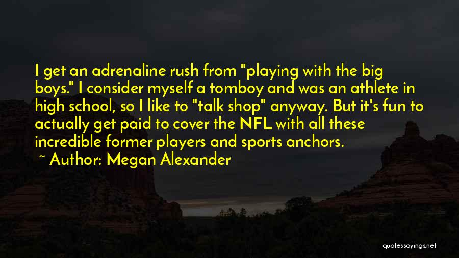 Playing Sports For Fun Quotes By Megan Alexander