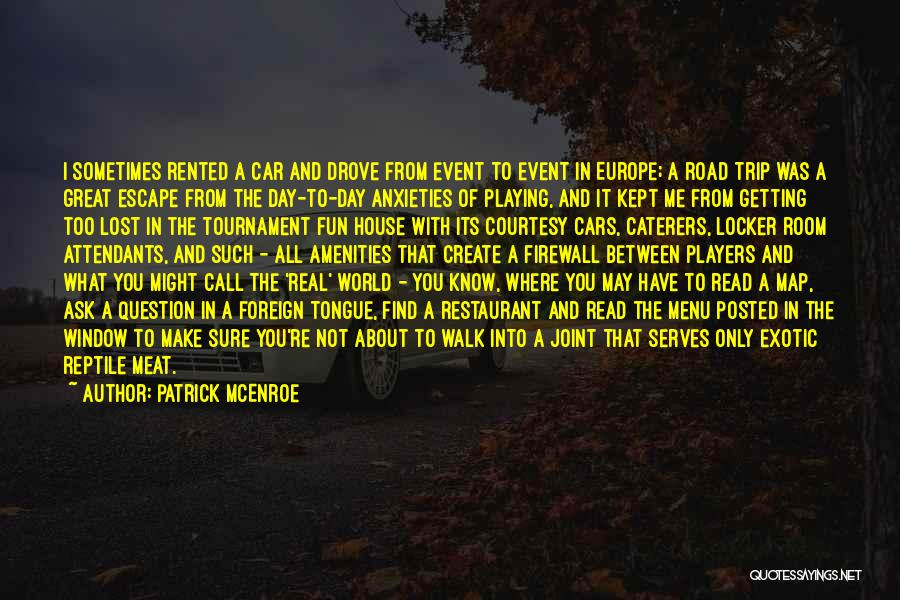 Playing Sports For Fun Quotes By Patrick McEnroe