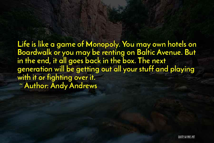 Playing The Game Quotes By Andy Andrews