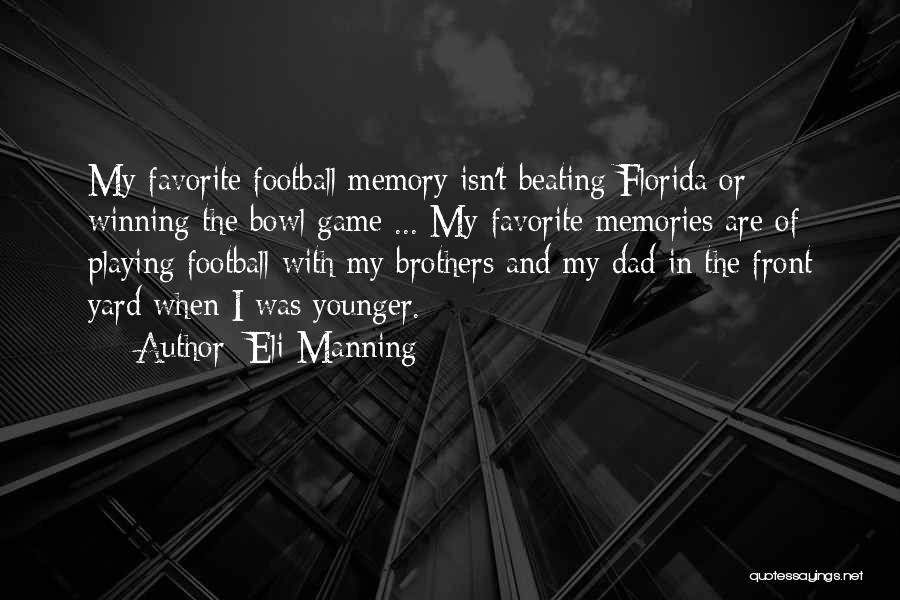 Playing The Game Quotes By Eli Manning