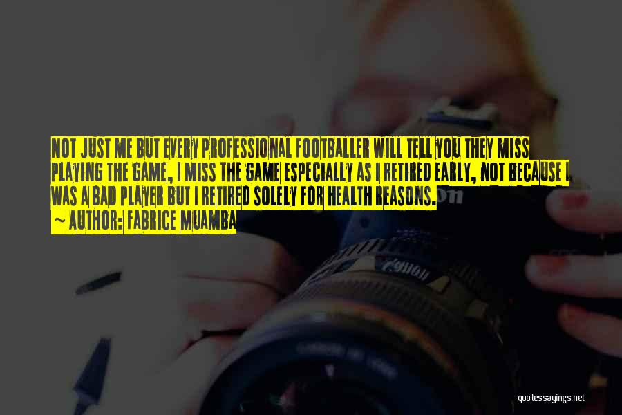 Playing The Game Quotes By Fabrice Muamba