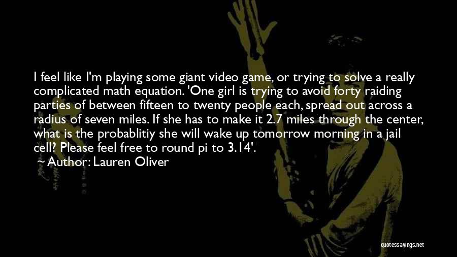 Playing The Game Quotes By Lauren Oliver