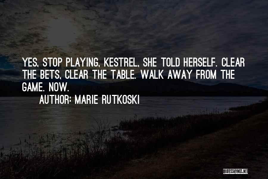 Playing The Game Quotes By Marie Rutkoski