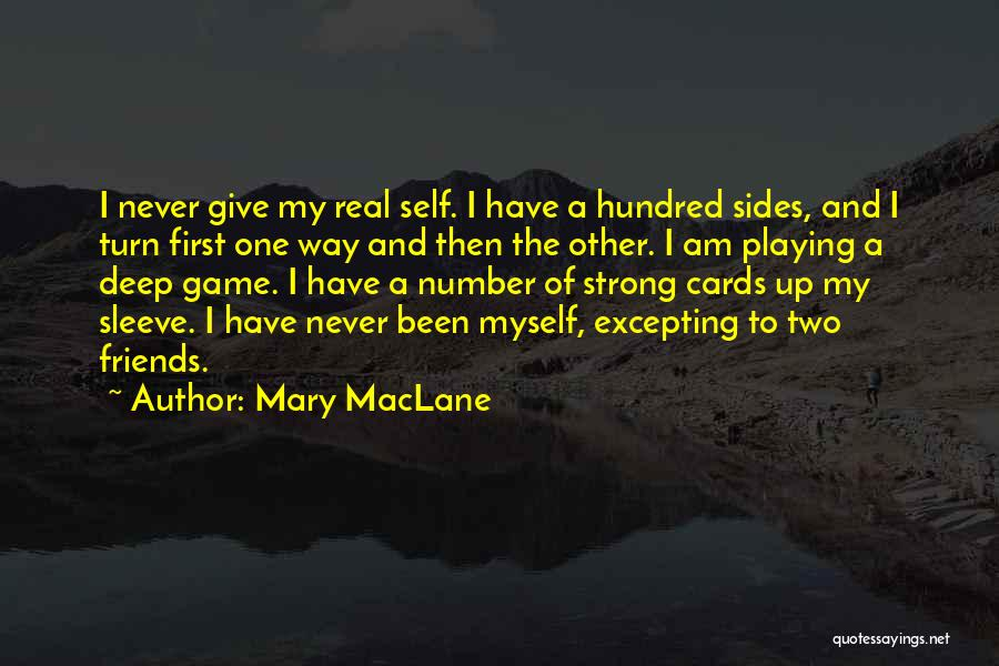 Playing The Game Quotes By Mary MacLane