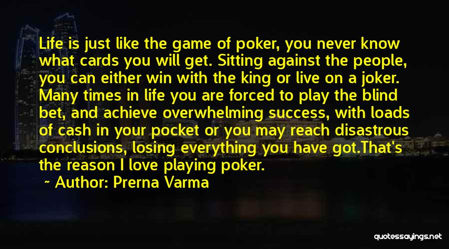 Playing The Game Quotes By Prerna Varma