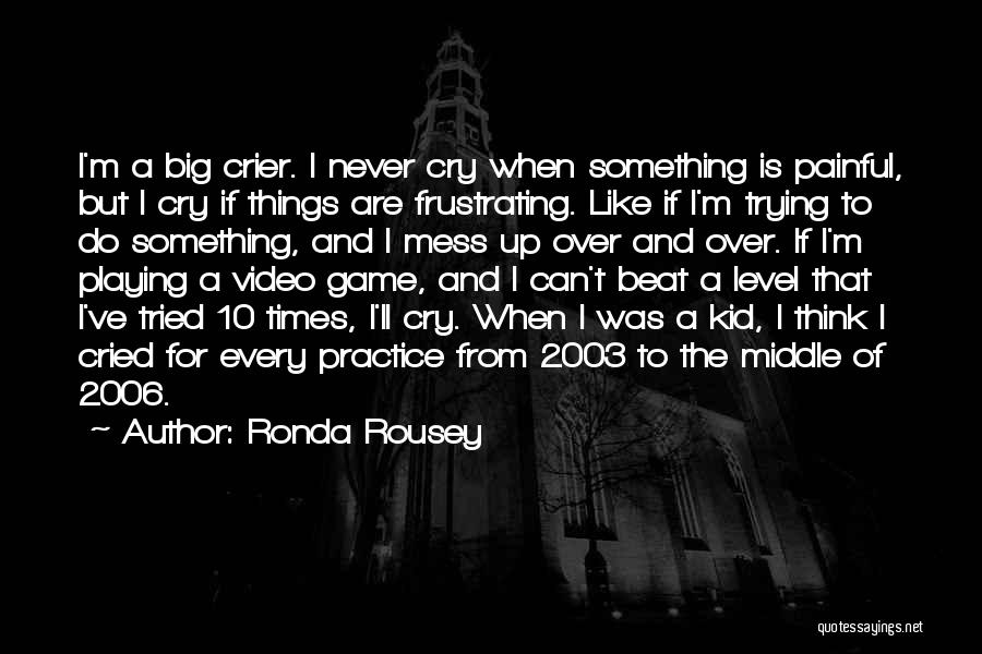 Playing The Game Quotes By Ronda Rousey