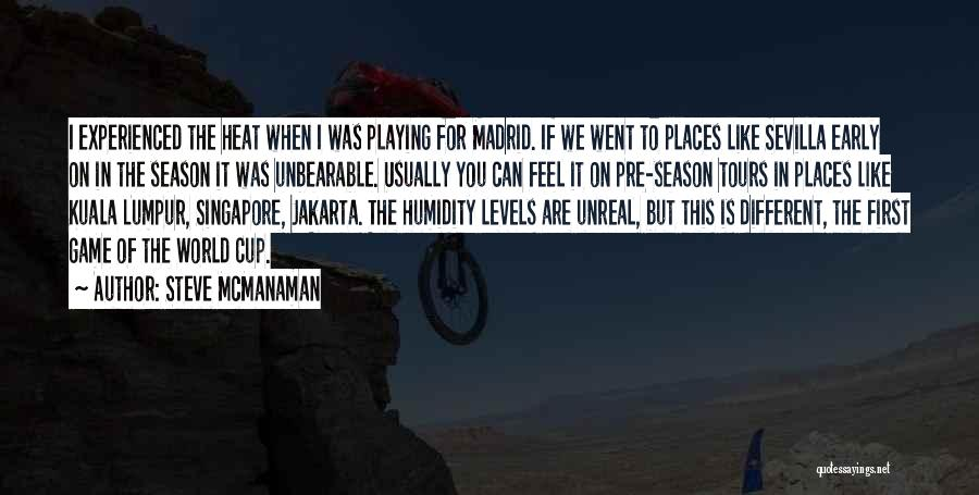 Playing The Game Quotes By Steve McManaman
