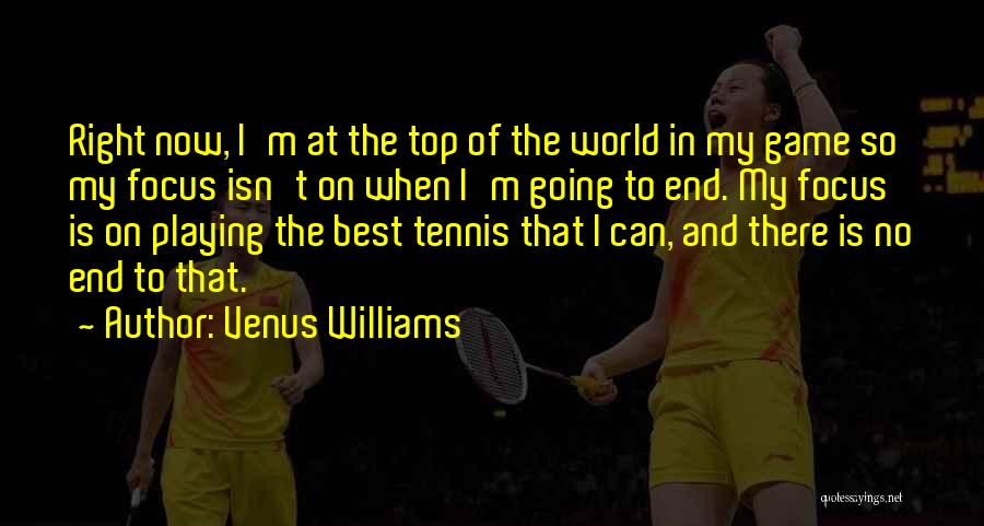 Playing The Game Quotes By Venus Williams