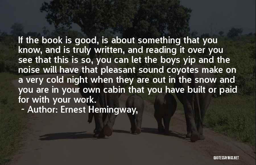 Pleasant Good Night Quotes By Ernest Hemingway,