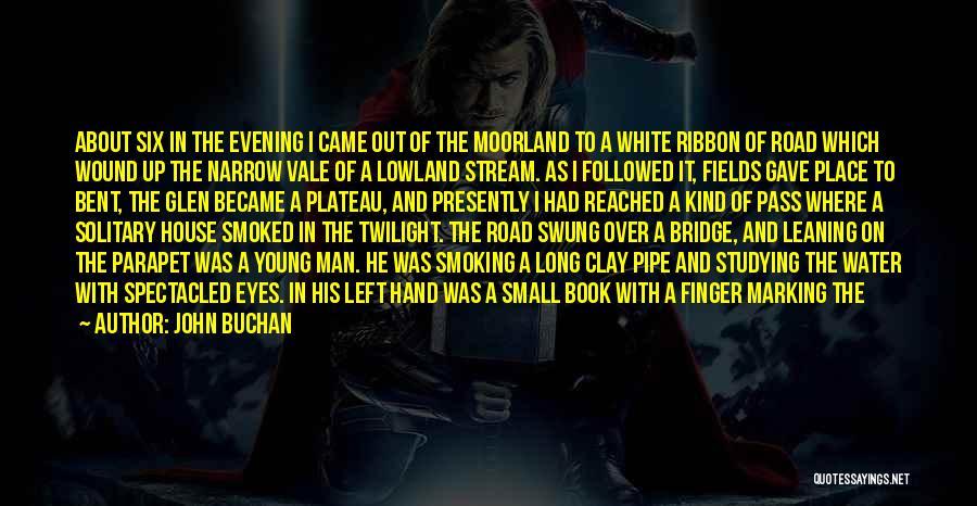 Pleasant Good Night Quotes By John Buchan