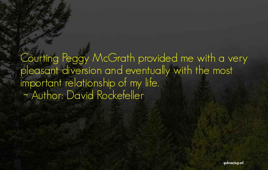 Pleasant Life Quotes By David Rockefeller