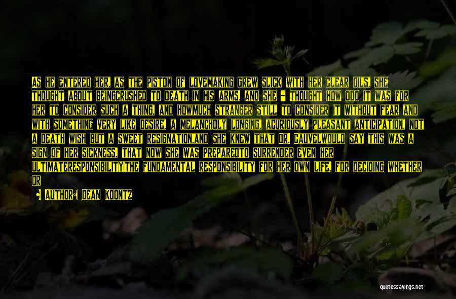 Pleasant Life Quotes By Dean Koontz