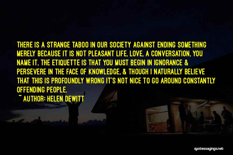 Pleasant Life Quotes By Helen DeWitt