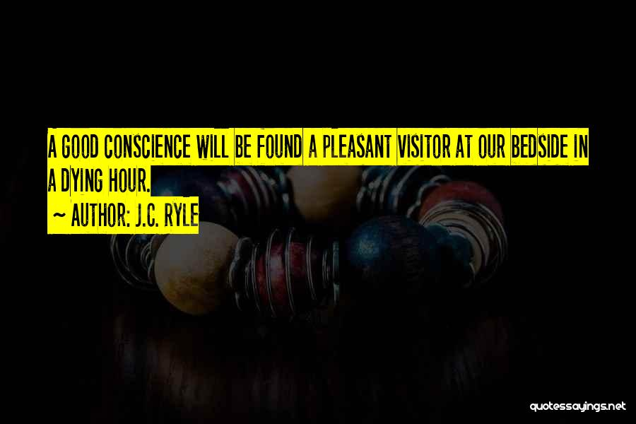 Pleasant Life Quotes By J.C. Ryle