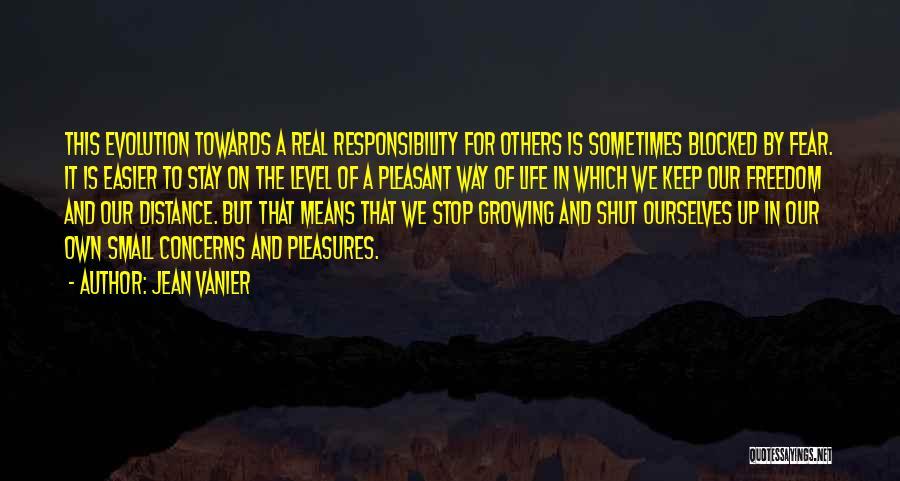 Pleasant Life Quotes By Jean Vanier