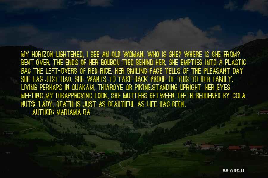 Pleasant Life Quotes By Mariama Ba