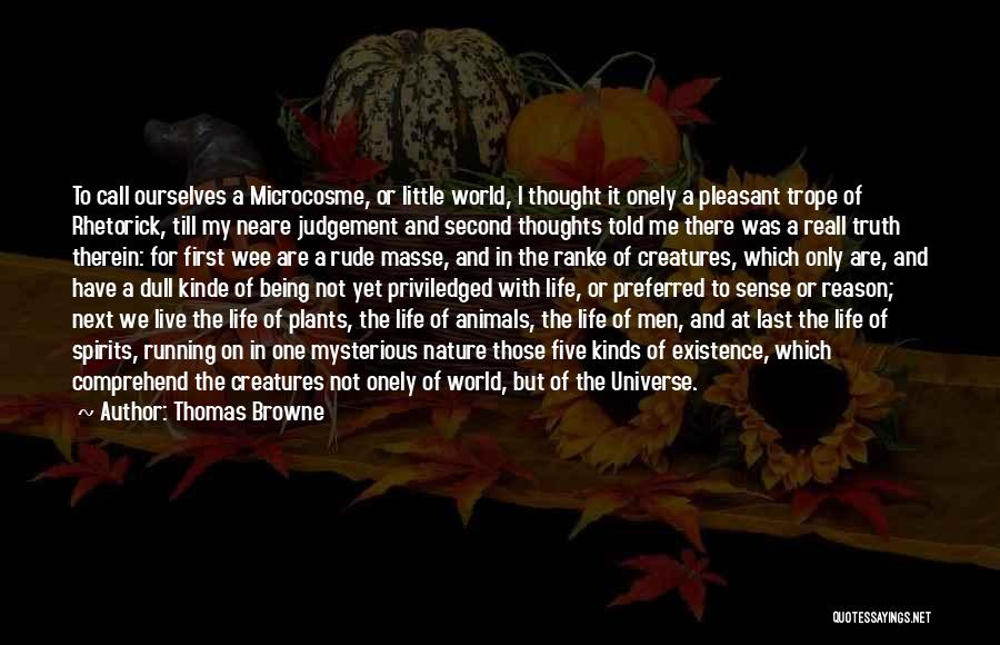 Pleasant Life Quotes By Thomas Browne