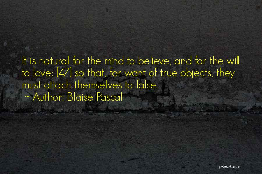 Please Believe Me My Love Quotes By Blaise Pascal