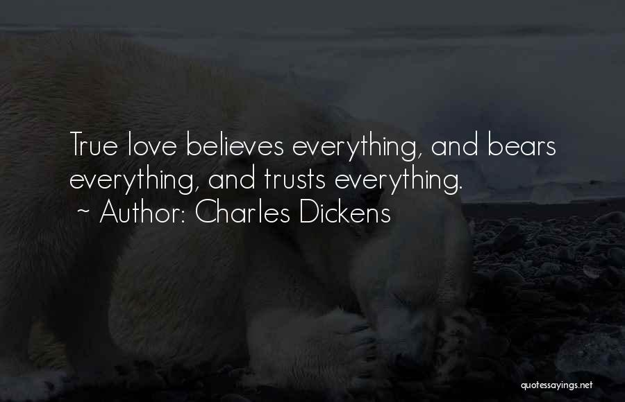 Please Believe Me My Love Quotes By Charles Dickens