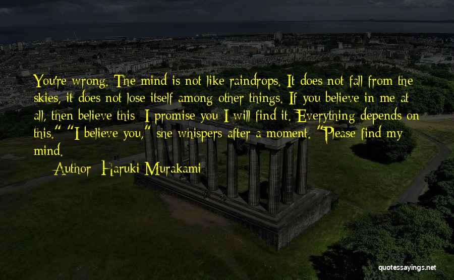 Please Believe Me My Love Quotes By Haruki Murakami