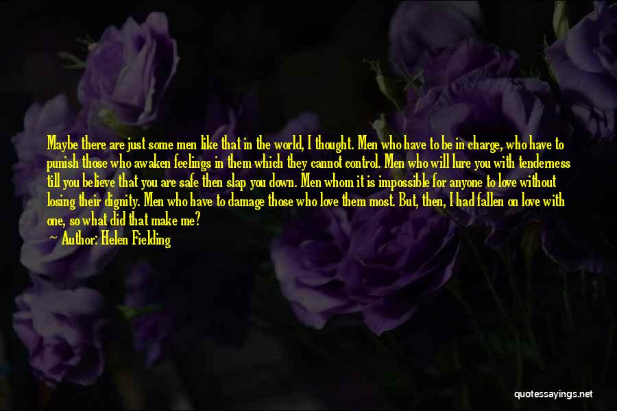 Please Believe Me My Love Quotes By Helen Fielding