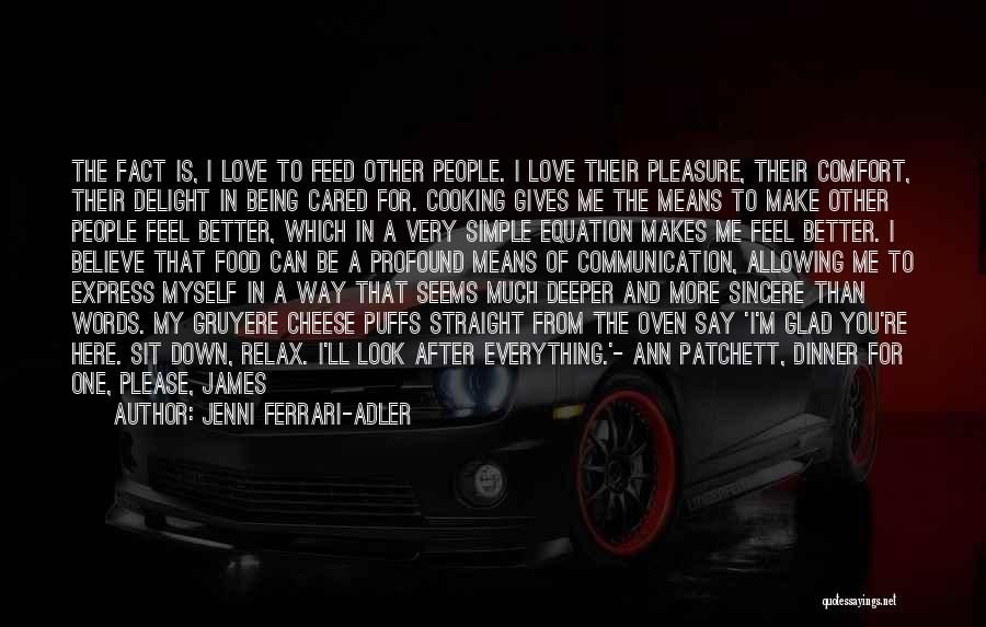 Please Believe Me My Love Quotes By Jenni Ferrari-Adler