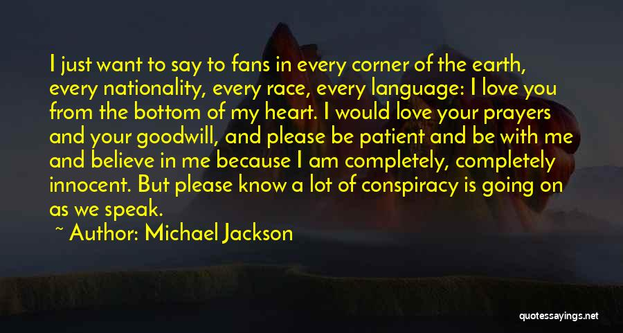 Please Believe Me My Love Quotes By Michael Jackson