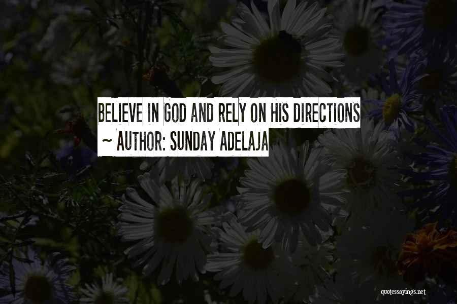 Please Believe Me My Love Quotes By Sunday Adelaja