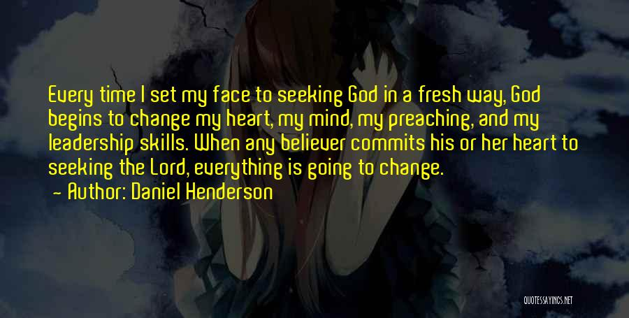 Please Change Your Mind Quotes By Daniel Henderson