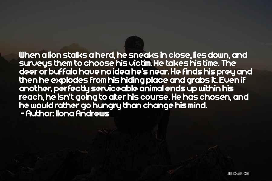 Please Change Your Mind Quotes By Ilona Andrews