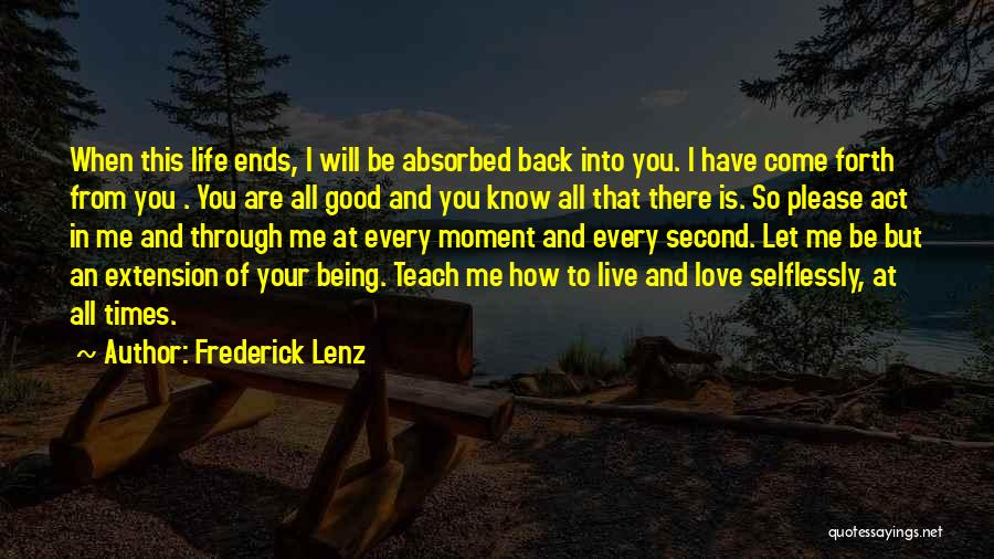 Please Come Back To Me Quotes By Frederick Lenz