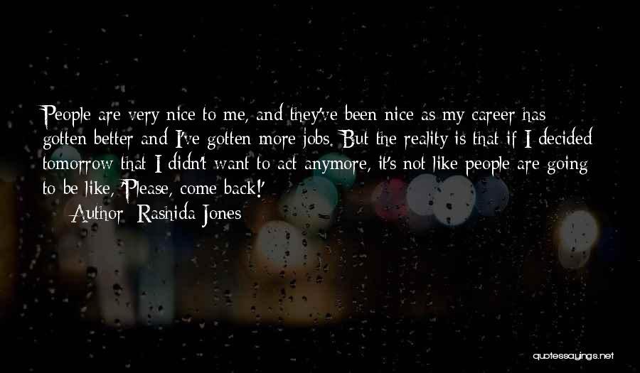 Please Come Back To Me Quotes By Rashida Jones