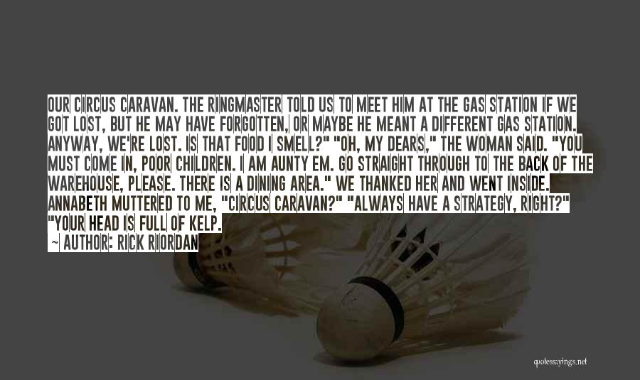 Please Come Back To Me Quotes By Rick Riordan