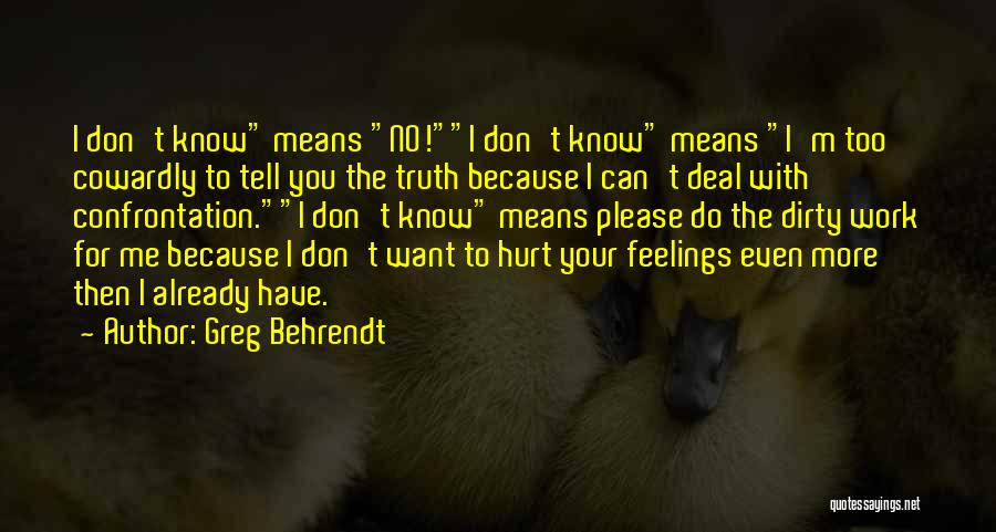 Top 53 Please Don Hurt Me Quotes & Sayings