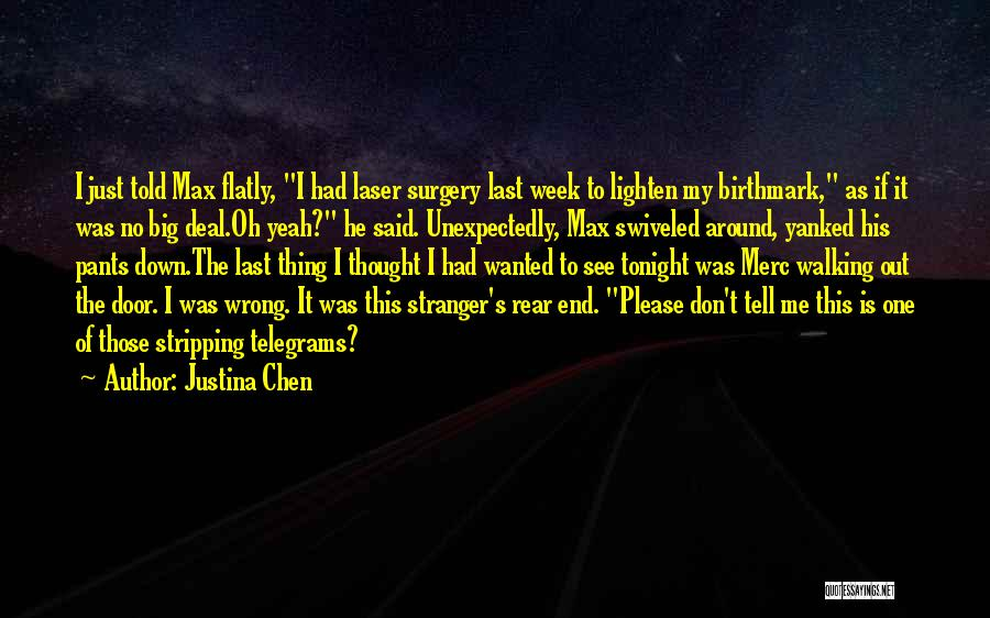 Please Just Tell Me Quotes By Justina Chen
