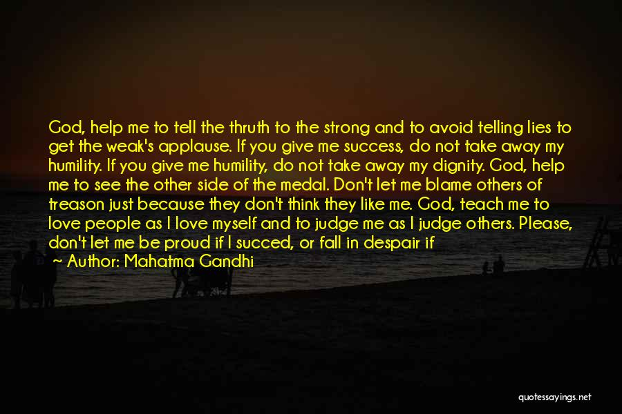 Please Just Tell Me Quotes By Mahatma Gandhi