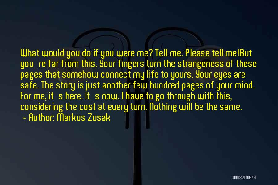 Please Just Tell Me Quotes By Markus Zusak