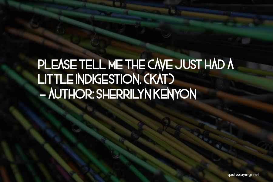 Please Just Tell Me Quotes By Sherrilyn Kenyon