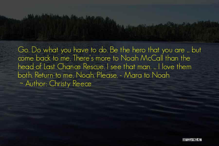 Please Love Me Back Quotes By Christy Reece