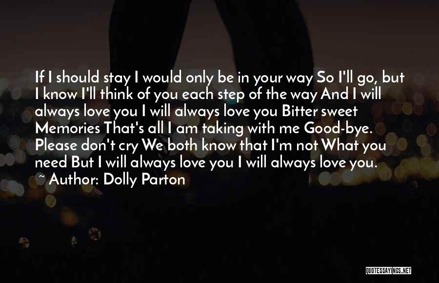 Please Love Me The Way I Love You Quotes By Dolly Parton