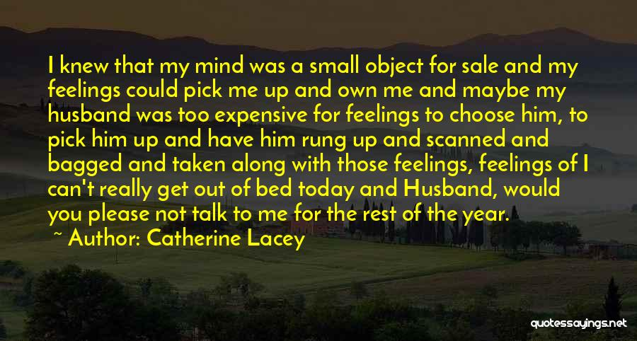 Please Pick Me Quotes By Catherine Lacey
