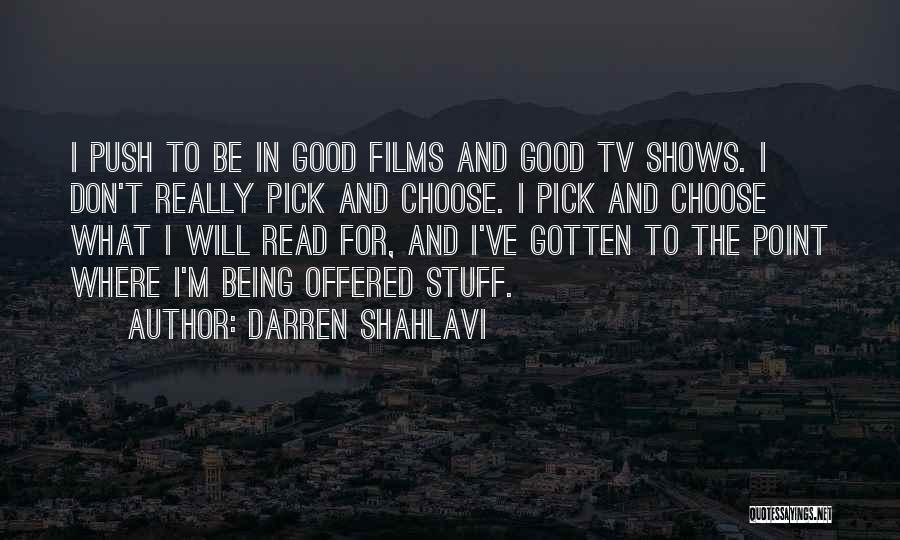 Please Pick Me Quotes By Darren Shahlavi