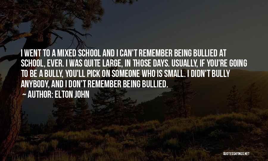 Please Pick Me Quotes By Elton John