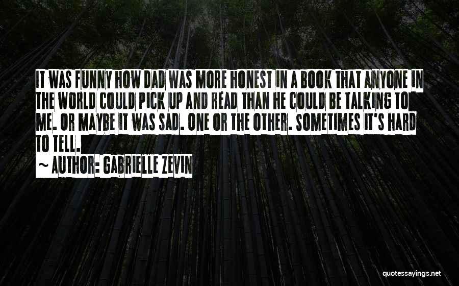 Please Pick Me Quotes By Gabrielle Zevin