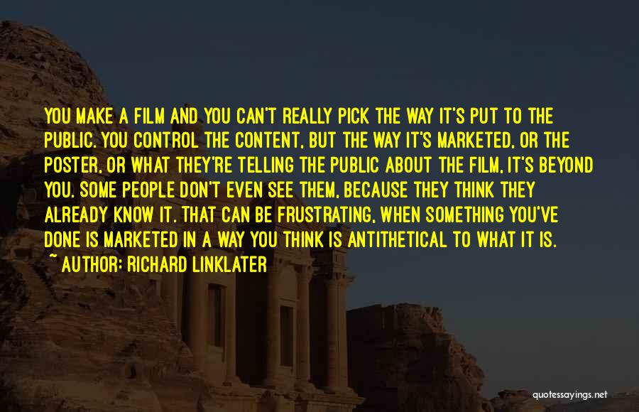 Please Pick Me Quotes By Richard Linklater