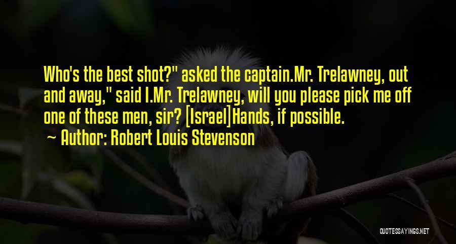 Please Pick Me Quotes By Robert Louis Stevenson
